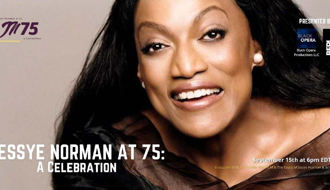 Jessye Norman at 75: A Celebration – Live Tuesday, September 15