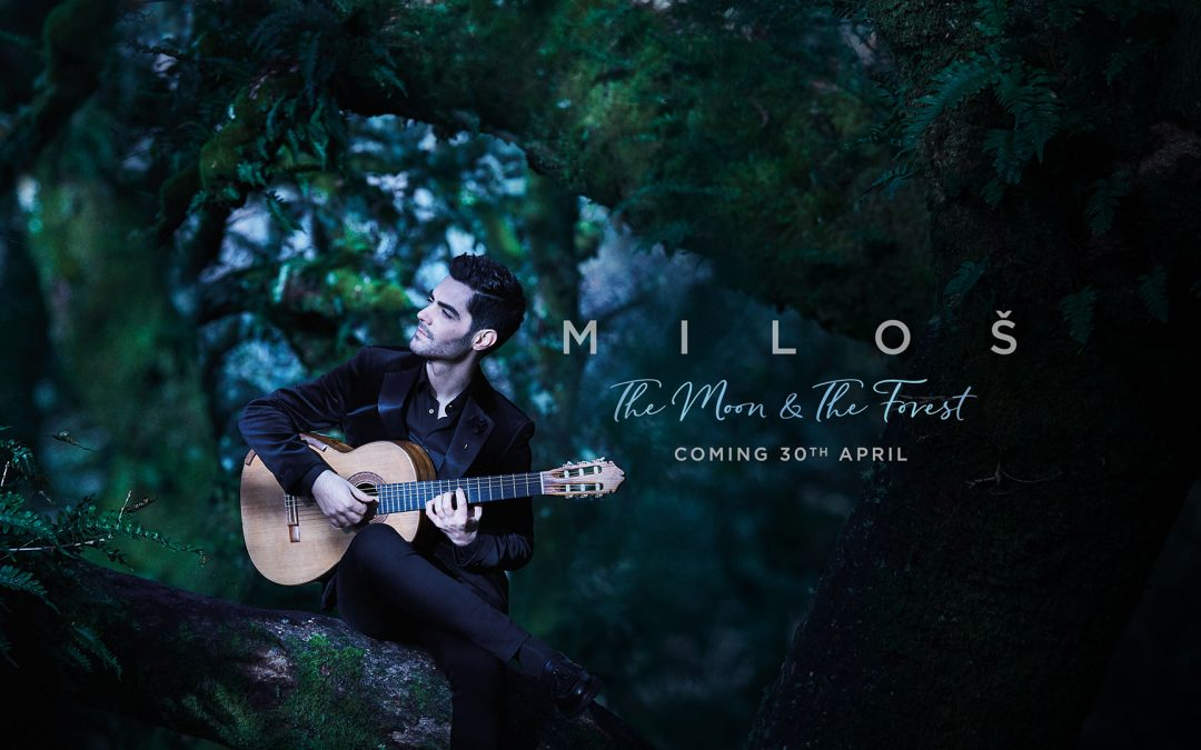 """MILOŠ Celebrates 10 Years with Universal; New Album """"The Moon & The Forest"""" Available for Pre-order Now!"""