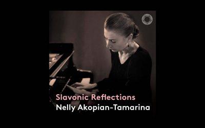 International Piano Magazine Names Nelly Akopian-Tamarina's Slavonic Reflections Critics Choice